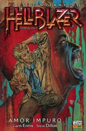 Hellblazer - Infernal Vol. 05: Amor Impuro