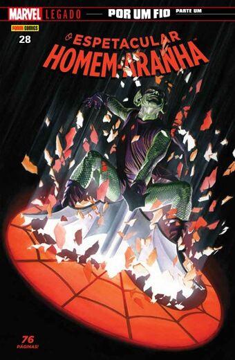 O Espetacular Homem-Aranha - Edição 28 Marvel Legado: Por Um Fio - Parte 1
