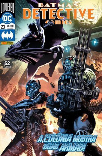 Detective Comics: Renascimento - Edição 23 A colônia mostra suas armas!