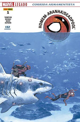 Homem-Aranha / Deadpool - Edição 1 Marvel Legado: Corrida Armamentista