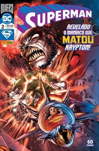 Superman: Universo DC - Edição 2 / 25 Revelado o maníaco que matou Krypton!