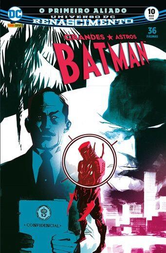 Grandes Astros Batman: Renascimento - Edição 10 O primeiro aliado
