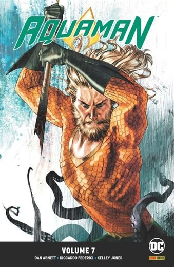 Aquaman: Renascimento - Volume 7