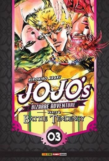 Jojo's: Bizarre Adventure - Volume 3 Parte 2 - Battle Tendency