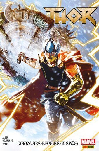 Thor - Volume 1 Renasce o Deus do Trovão