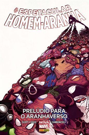 O Espetacular Homem-Aranha - Volume 3 Prelúdio para o Aranhaverso