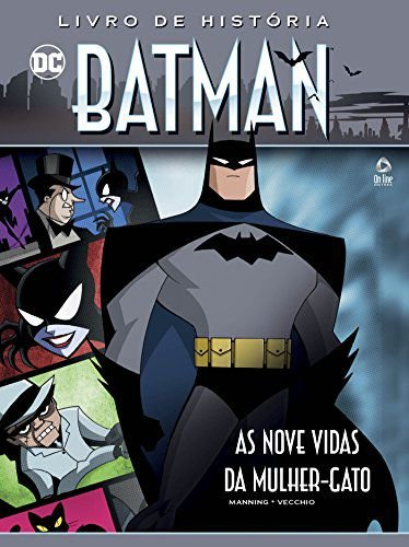 Batman Livro de História 2: As nove vidas da Mulher-Gato