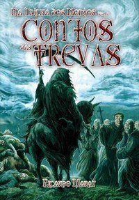Na Trilha Dos Mortos - Contos Das Trevas - Vol. 1
