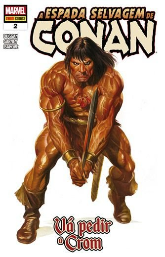 A Espada Selvagem de Conan - 2 Vá pedir a Crom