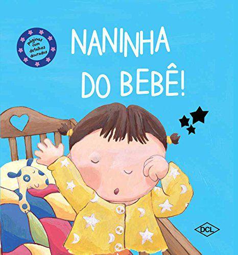 Carinha de Bebê. Naninha do Bebê (Português) Capa dura