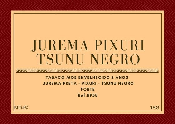 Jurema & Pixuri + Tsunu Negro Forte 5