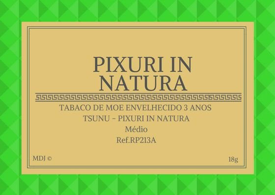Pixuri in Natura c/Moe Envelhecido 3 anos