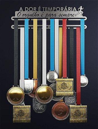 Porta Medalhas A DOR É TEMPORÁRIA O ORGULHO É PARA SEMPRE CORREDORA (32 Medalhas)
