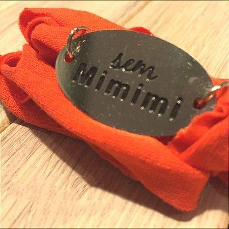 Pulseira Motivacional - Sem Mimimi - Bracelete Laranja