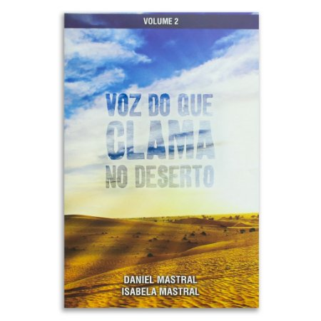 Voz do que clama no deserto VL II