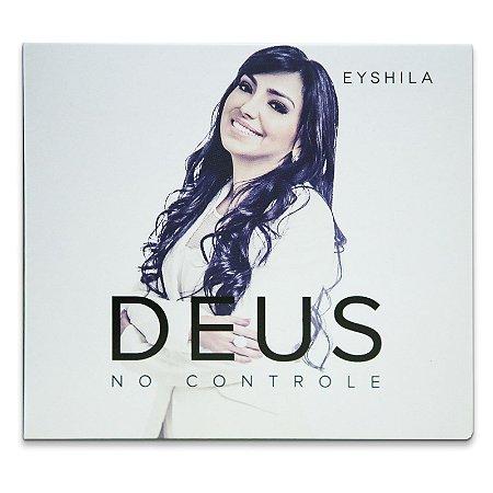 CD Eyshila - Deus No Controle