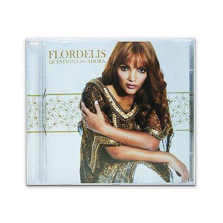 Flor Delis - Questiona ou Adora