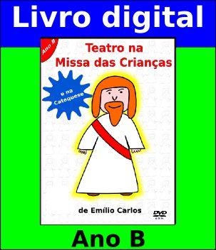 Livro Digital Teatro na Missa com Crianças - Ano B