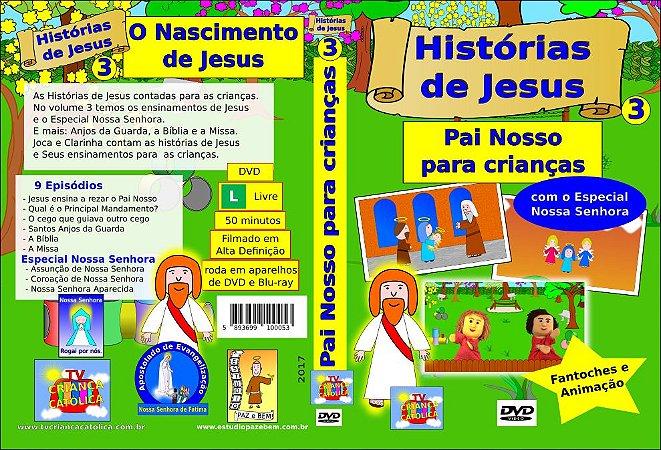 DVD PAI NOSSO PARA CRIANÇAS - Histórias de Jesus 3
