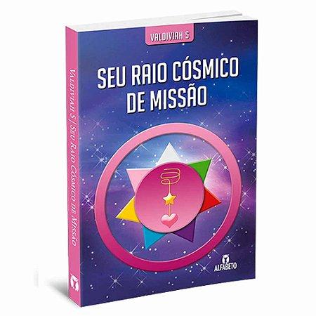 Seu Raio Cósmico de Missão