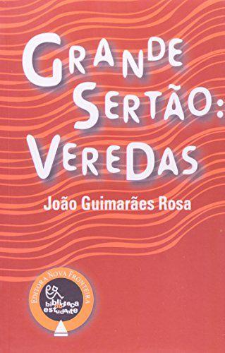 Grande Sertão: Veredas - biblioteca do estudante.