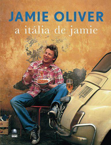 Jamie Oliver - A Itália de Jamie