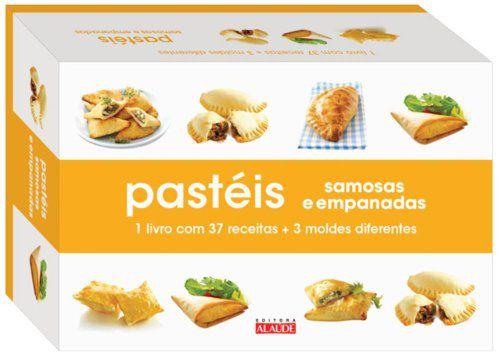 Pastéis, Samosas e Empanadas