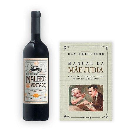 Kit Vinho Don Guerino Malbec Vintage 750 ml + Livro Manual da Mãe Judia
