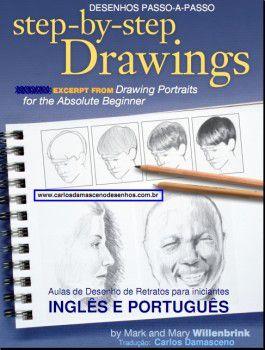 e-Book Desenho Para Iniciantes – 7 Mini-Demonstrações passo a passo de Desenho Realista para Iniciantes