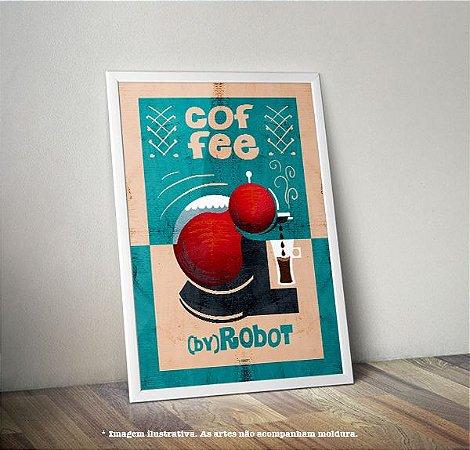 Pôster CoffeeByRobot (Café)