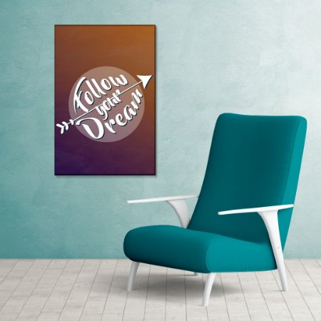 Quadro Decorativo - Follow your dream