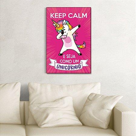 Quadro Decorativo - Keep calm e seja como um unicórnio