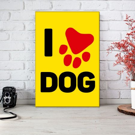 Quadro Decorativo - I love dog