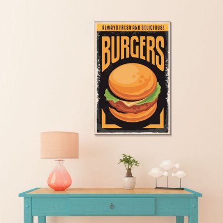 Quadro Decorativo - Always fresh and delicious burgers
