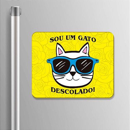 Imã Decorativo - Sou um gato descolado