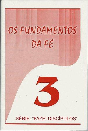 Os fundamentos da fé - Livreto 3