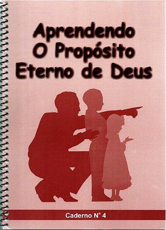 Aprendendo o propósito eterno de Deus - Crianças 4