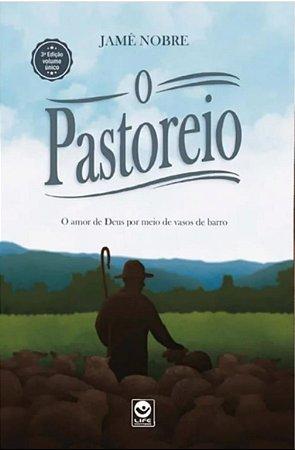 O Pastoreio - Jame Nobre