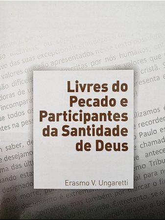 Livres do pecado e participantes da santidade de Deus