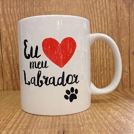 Caneca Pet - Eu amo Meu Labrador
