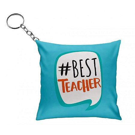 Chaveiro Almofada-  #best Teacher