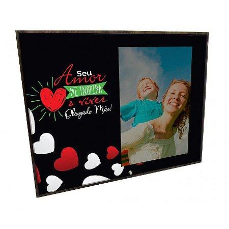 Porta Retrato MFD/Tecido - Seu amor me inspira... Mãe