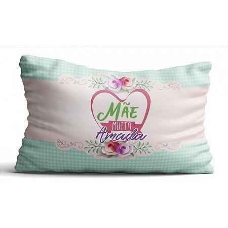 Fronha para Travesseiro- Mãe muito amada