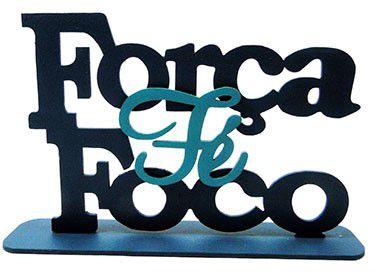 Enfeite de Mesa MDF Azul  - Força, Foco, Fé