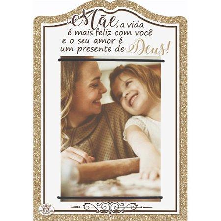 Porta retrato com elástico MDF 10x15- Mãe a vida é mais feliz