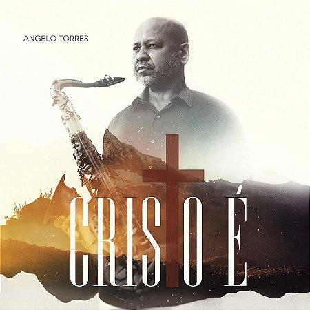 CD Cristo É (2018) FRETE INCLUSO