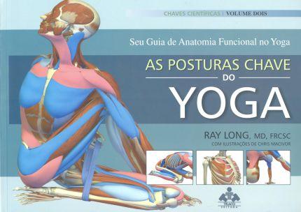 Livro: As Posturas Chave do Yoga
