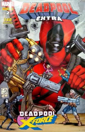 Deadpool: Extra - Ed. 2 Deadpool vs X-Force