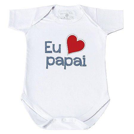 Body Eu Amo Papai - Manga Curta/Longa