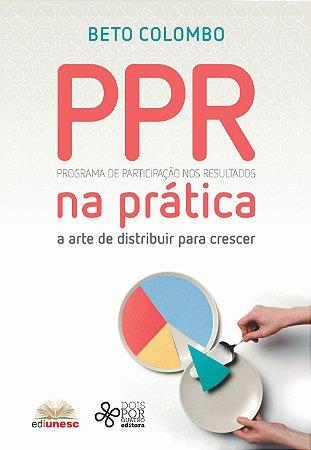 PPR na prática: a arte de distribuir para crescer